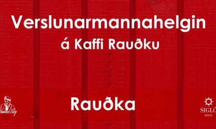 Verslunarmannahelgin á Rauðku