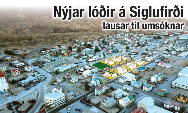 Nýjar lóðir á Siglufirði lausar til umsóknar