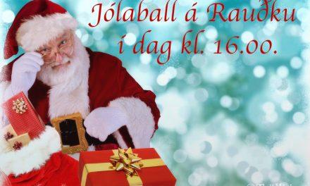 Jólaball á Rauðku í dag