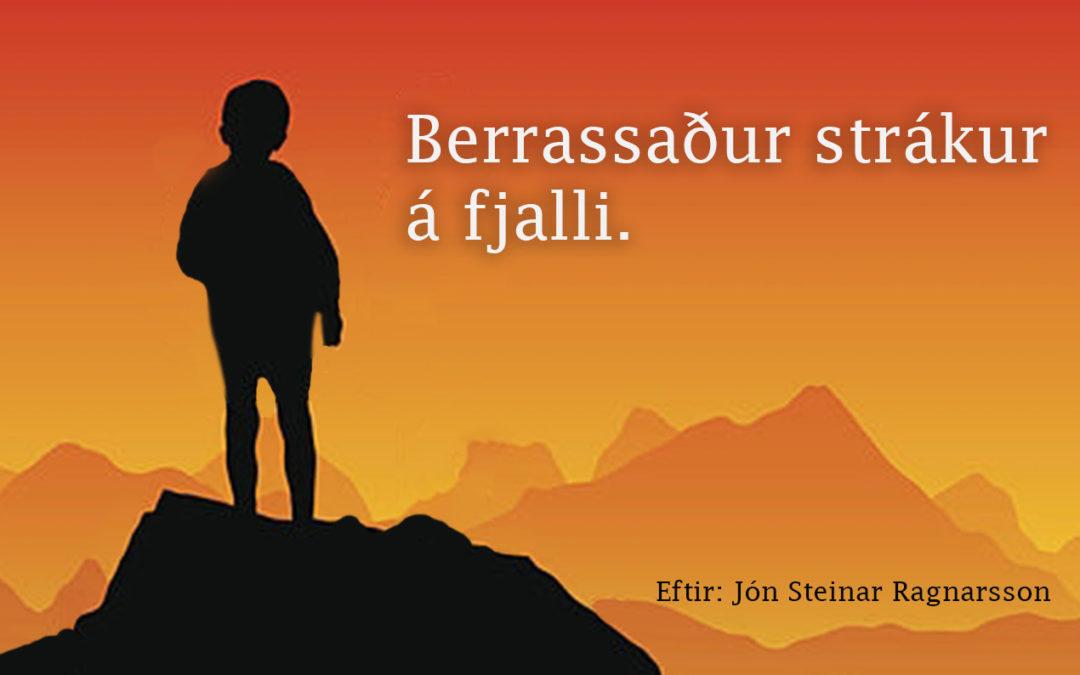 Berrassaður Strákur á Fjalli