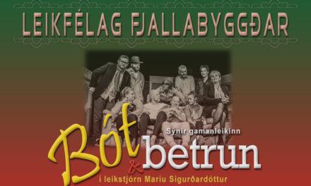 Leikfélag Fjallabyggðar sýnir gamanleikinn Bót og betrun