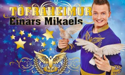 Töfraheimur Einars Mikaels í Tjarnarborg