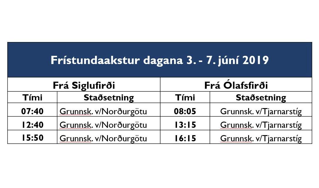 Frístundaakstur 3. – 7. júní 2019 í Fjallabyggð