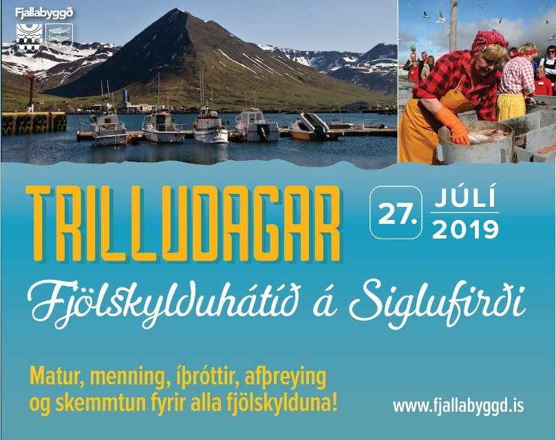 Trilludagur á Siglufirði í dag