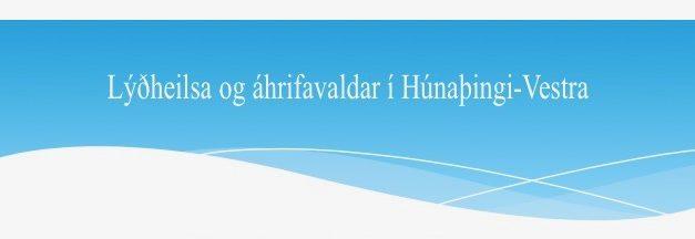Lýðheilsa og áhrifavaldar í Húnaþingi-Vestra