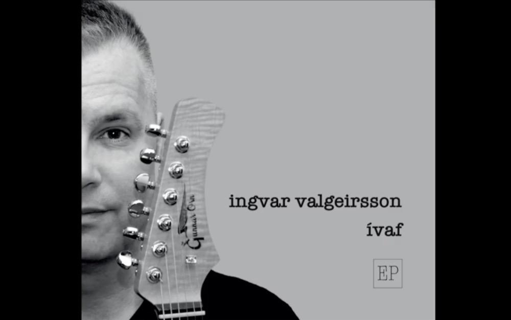 Ívaf – Ný sex laga EP plata frá Ingvari Valgeirs