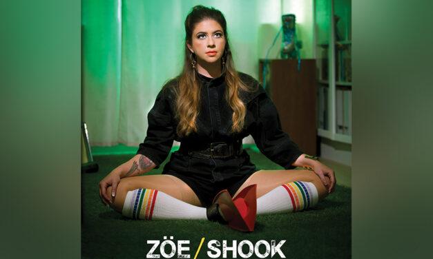 ZÖE – Shook