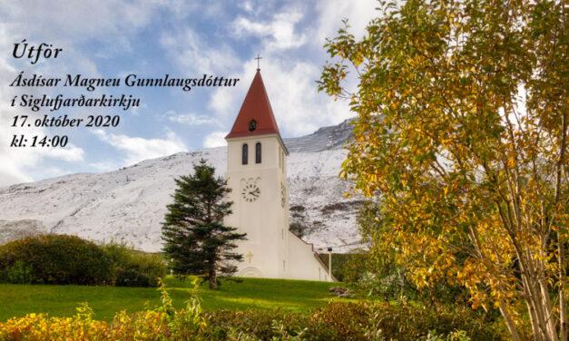 Bein útsending frá útför Ásdísar Magneu Gunnlaugsdóttur í dag kl. 14:00