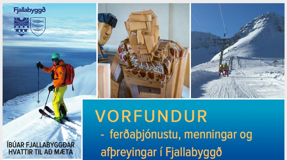Vorfundur ferðaþjónustu, menningar og afþreyingar í Fjallabyggð