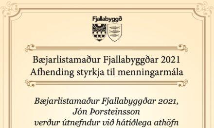 Bæjarlistamaður Fjallabyggðar og afhending styrkja í kvöld kl. 18