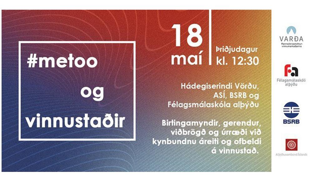 #metoo-bylgjan og vinnustaðir