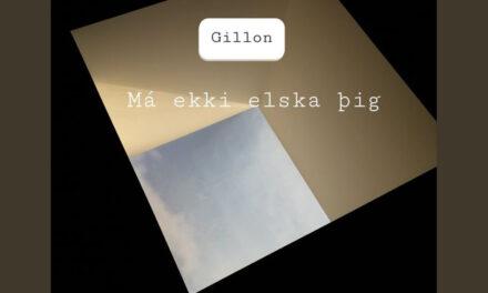 Nýtt lag frá Gillon