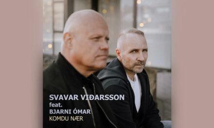 Svavar Viðarsson með nýtt lag – Komdu nær