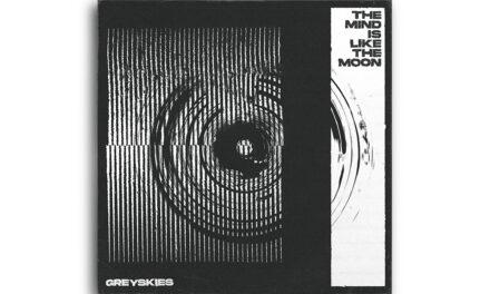 Ný plata frá GREYSKIES – The Mind is Like the Moon