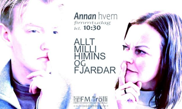Nýr spurninga- og spjallþáttur á FM Trölla kl. 10.30